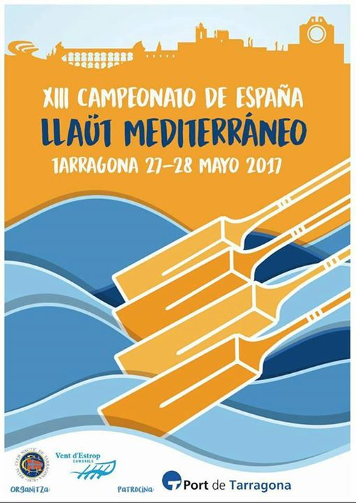 XIII Campionat d'Espanya de Llaüt  del Mediterrani - 2017